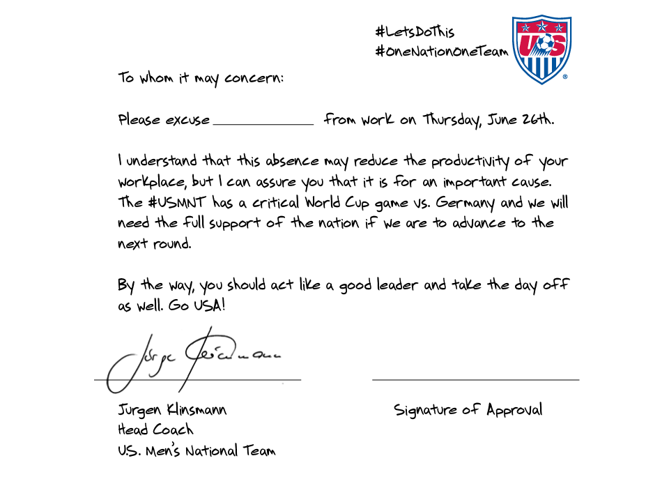 Jurgen Klinsmann Wrote You A Permission Slip To Skip Work
