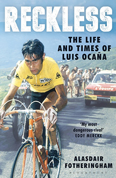 Photo: A biography of 1973 Tour de France winner Luis Oca�a, the man who made Eddy Merckx seem mortal at the 1971 Tour before revealing his own mortality.