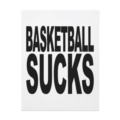 Basketball_sucks_flyer-p2442661675515489232mcvz_400