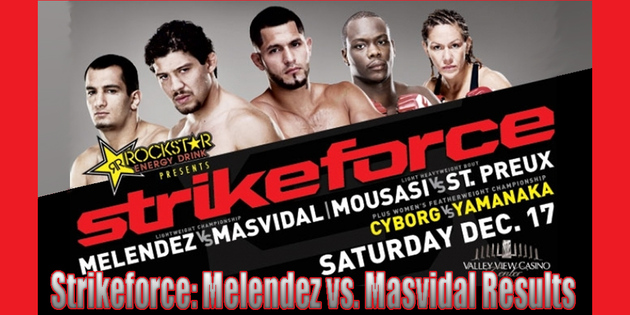 Strikeforce-melendez-masvidal-results__large