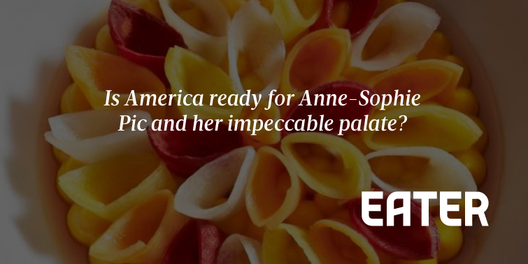 Is America Ready for Chef Anne-Sophie Pic and Her Impeccable ...