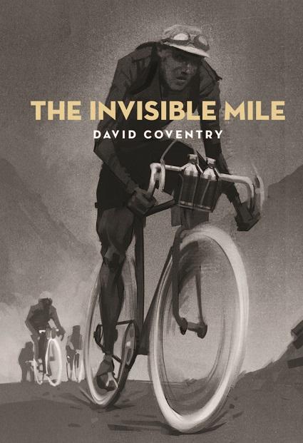 The Invisible Mile, by David Coventry (original Victoria University Press cover)